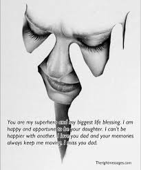 i miss you messages quotes for dad after death the right