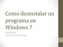 Como desinstalar un programa en windows 7 2