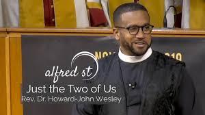 "November 10, 2019 ""Just the Two of Us"", Rev. Dr. Howard-John Wesley -  YouTube"