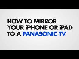 iphone on a panasonic tv wirelessly