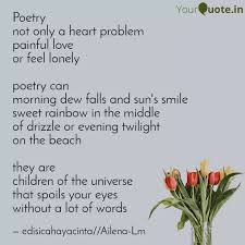 poetry not only a heart p quotes writings by edisi cahaya