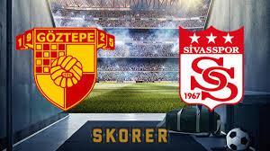 Göztepe Sivasspor maçı saat kaçta hangi kanalda yayınlanacak ...
