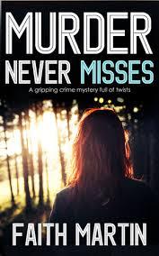 Murder Never Misses (DI Hillary Greene #14) by Faith Martin - My Read Books