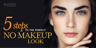 5 steps to the perfect no makeup look