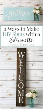 2 Ways To Make Diy Signs With A Silhouette Abby Lawson