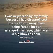 i was neglected by my family because i had disappointed them