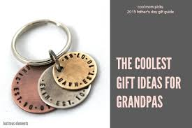 coolest gifts for grandpas for father s day