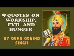 quotes on workship evil and hunger by guru gobind singh guru