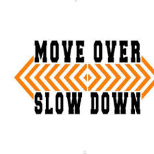 Move Over Slow Down Tow Truck Driver Rear From Aimvinylsigns On