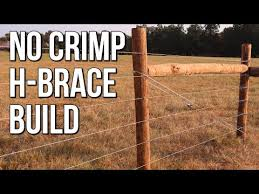 Crimp Free H Brace Build Barbed Wire Fence Stay Tuff Youtube