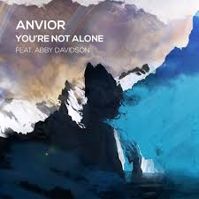 Anvior - You're Not Alone (feat. Abby Davidson) by Anvior on  SoundCloud - Hear the world's sounds