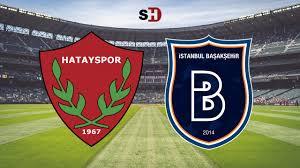 Hatayspor - Başakşehir CANLI İZLE | Hatayspor maçı linki | Bein Sports 1 | Hatay  Başakşehir maçı canlı yayın