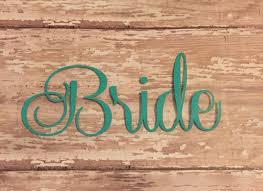 Bride Iron On Decal Bride Vinyl Decal Wedding Party Decals Diy Wedding Day Shirts Bride Yeti Cup Decal 2603322 Weddbook