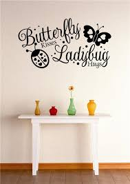 Custom Wall Decal Sticker Butterfly Kisses Ladybug Hugs Stylish Decor Vinyl Mural 16x24 Walmart Com Walmart Com