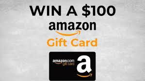 win a free 100 amazon gift card