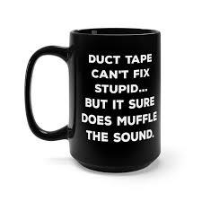 funny quote mug funny coffee mug funny quotes pun mug