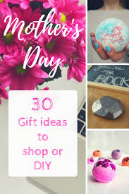 30 gift ideas for mother s day to