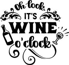 4 Custom Vinyl Car Decal For Wine Glass Coffee Mug Gift Oh Look It S Wine O Clock Ebay Home Garden Wine Glass Sayings Wine Signs Wine Decals