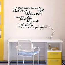Amazon Com Live Your Dream Wall Decals Inspirational Art Decal Stickers For Living Room Believe Yourself Bedroom Home Decor Office Motivational Quotes Family Window Letters Tile Peel And Stick Removable Home Kitchen