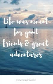 new travel adventure quotes friends ideas travel quotes