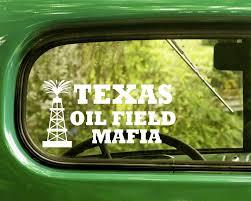 2 Texas Oil Field Mafia Decal Stickers The Sticker And Decal Mafia