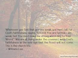 god you are faithful quotes top quotes about god you are