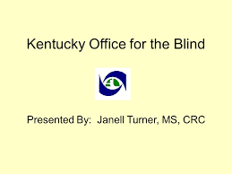 Kentucky Office for the Blind - ppt download