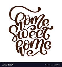 calligraphic quote home sweet home text hand vector image