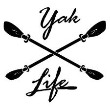 Yak Life Kayak Vinyl Decal Sticker Country Boy Customs Store