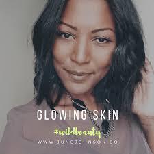 wildbeauty: Glowing Skin | June Johnson