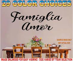 Famiglia Amor Wall Art Italian Quote Decal Family Love Kitchen Mangia La Amore Ebay