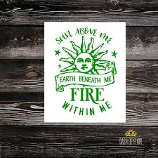 Sun Above Earth Below Fire Within Decal Pagan Decal Wicca Etsy In 2020 Spiritual Decals Vinyl Decal Stickers Decals For Yeti Cups