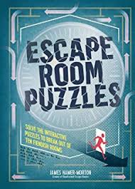 Amazon Com Escape The Game How To Make Puzzles And Escape Rooms 9781536826852 Clare Adam Choudhury Samet Books