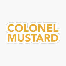 Colonel Mustard Stickers Redbubble