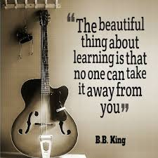 b b king quote about learning awesome quotes about life