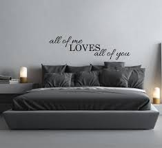Wall Sticker Quote All Of Me Loves All Of You Above Bed Decor Bedroom Love Decal Vinyl Wall Decal Bedroom Wall Decor Song Lyrics Wall Decal Bedroom Wall Decor Above Bed