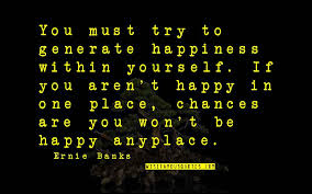 happiness in you quotes top famous quotes about happiness