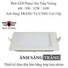 Đèn led panel âm trần vuông 🚚 FREESHIP 🚚 Đèn led âm trần hình vuông công  suất 6W / 9W / 12W / 18W cao cấp - Huy Tưởng