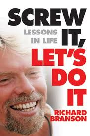 the top screw it just do it book quotes from richard branson
