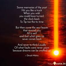 some memories of the past quotes writings by divash mishra