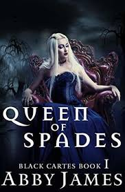 Queen of Spades: Urban fantasy Reverse Harem romance by Abby James