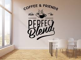 Vinyl Wall Decal Coffee And Friends Cup Of Coffee House Cafe Bar Kitch Wallstickers4you