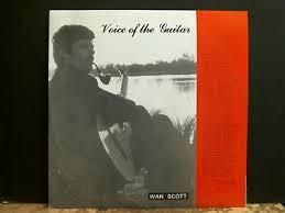 IVAN SCOTT Voice Of The Guitar L.P. Folk Classical Signed copy ...
