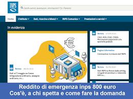 Reddito di emergenza inps 800 euro. A chi spetta e come fare domanda