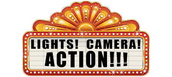 Lights! Camera! Action!!!