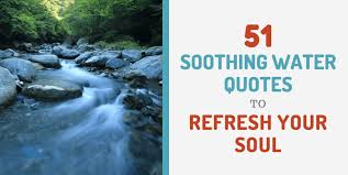 soothing water quotes to refresh your soul