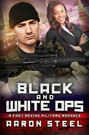 Black And White Ops: A BWWM BBW Military Romance by Aaron Steel, Paperback  | Barnes & Noble®