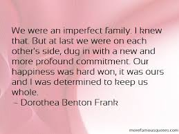 quotes about imperfect family top imperfect family quotes from