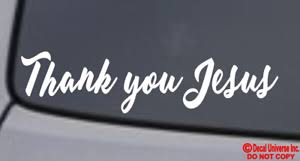 Thank You Jesus Vinyl Decal Sticker Car Window Wall Bumper God Religious Quote Ebay