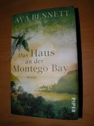 "Das Haus an der Montego Bay"" (Ava Bennett) – Buch gebraucht kaufen –  A02luQIv01ZZP"